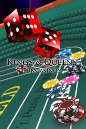 Craps with 'Kings & Queens Fun Casinos'